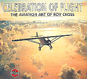 Celebration of Flight - Aviation Art of Roy Cross - Book